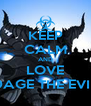KEEP CALM AND LOVE DAGE THE EVIL - Personalised Poster A4 size