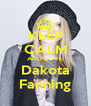 KEEP CALM AND LOVE Dakota Fanning - Personalised Poster A4 size