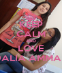 KEEP CALM AND LOVE DALIA AMMAR - Personalised Poster A4 size