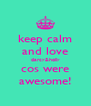 keep calm and love darcy&holly cos were awesome! - Personalised Poster A4 size