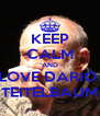KEEP CALM AND LOVE DARIO  TEITELBAUM - Personalised Poster A4 size
