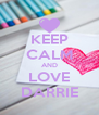 KEEP CALM AND LOVE DARRIE - Personalised Poster A4 size