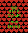 KEEP CALM AND love David - Personalised Poster A4 size
