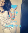Keep Calm  And  Love  Daylyshja  - Personalised Poster A4 size