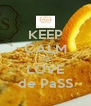 KEEP CALM AND LOVE de PaSS - Personalised Poster A4 size