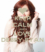 KEEP CALM AND LOVE DEBBY RYAN - Personalised Poster A4 size