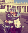 KEEP CALM AND love deca e fra - Personalised Poster A4 size