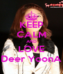 KEEP CALM AND LOVE Deer YoonA - Personalised Poster A4 size