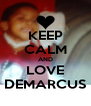 KEEP CALM AND LOVE DEMARCUS - Personalised Poster A4 size