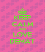 KEEP CALM AND LOVE DEMAT - Personalised Poster A4 size