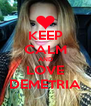 KEEP CALM AND LOVE DEMETRIA - Personalised Poster A4 size