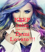 KEEP calm and LOVE Demi Lovato!!! - Personalised Poster A4 size