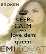 KEEP CALM AND  love demi queen - Personalised Poster A4 size