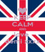 KEEP CALM AND love  demi xxxx - Personalised Poster A4 size
