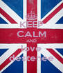 KEEP CALM AND love destenee - Personalised Poster A4 size