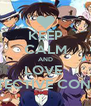 KEEP CALM AND LOVE  DETECTIVE CONAN - Personalised Poster A4 size