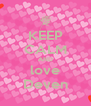 KEEP CALM AND love Deven - Personalised Poster A4 size