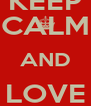 KEEP CALM AND LOVE DIANA AGRON - Personalised Poster A4 size