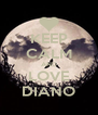 KEEP CALM AND LOVE DIANO - Personalised Poster A4 size