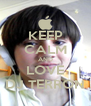 KEEP CALM AND LOVE DJ TERRON - Personalised Poster A4 size