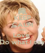 KEEP CALM AND Love  Do what I say - Personalised Poster A4 size