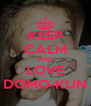 KEEP CALM AND LOVE DOMO-KUN - Personalised Poster A4 size