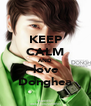 KEEP CALM AND love Donghea - Personalised Poster A4 size
