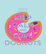KEEP CALM AND LOVE DOUNUTS - Personalised Poster A4 size