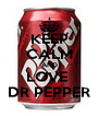 KEEP CALM AND LOVE  DR PEPPER - Personalised Poster A4 size