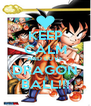 KEEP CALM AND LOVE DRAGON BALL!!! - Personalised Poster A4 size