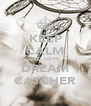 KEEP CALM AND LOVE  DREAM CATCHER - Personalised Poster A4 size