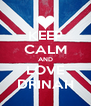 KEEP CALM AND LOVE DRINAH - Personalised Poster A4 size
