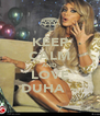 KEEP CALM AND LOVE DUHA ~ - Personalised Poster A4 size