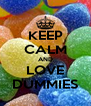 KEEP CALM AND LOVE DUMMIES - Personalised Poster A4 size
