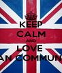 KEEP CALM AND LOVE   EDAN COMMUNITY  - Personalised Poster A4 size