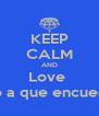 KEEP CALM AND Love  Eh Apostado con un chico a que encuentro mas de 2.000 chicas - Personalised Poster A4 size