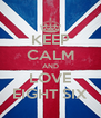 KEEP CALM AND LOVE EIGHT SIX - Personalised Poster A4 size