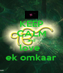 KEEP CALM  and  love  ek omkaar - Personalised Poster A4 size