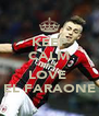 KEEP CALM AND LOVE  EL FARAONE - Personalised Poster A4 size
