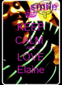 KEEP CALM  AND LOVE Elaine - Personalised Poster A4 size