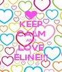 KEEP CALM AND LOVE ELINE!!! - Personalised Poster A4 size