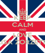 KEEP CALM AND LOVE ELISA ZORZETTO - Personalised Poster A4 size