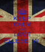 KEEP CALM AND LOVE ELLESE .W. - Personalised Poster A4 size