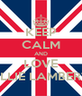 KEEP CALM AND LOVE ELLIE LAMBERT - Personalised Poster A4 size