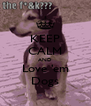 KEEP CALM AND Love 'em Dogs - Personalised Poster A4 size