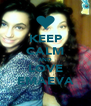 KEEP CALM AND LOVE EMAEVA - Personalised Poster A4 size