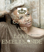 KEEP CALM AND LOVE EMELI SANDE - Personalised Poster A4 size