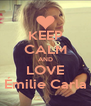 KEEP CALM AND LOVE Émilie Carla - Personalised Poster A4 size