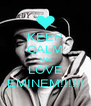 KEEP CALM AND LOVE EMINEM!!!!!! - Personalised Poster A4 size