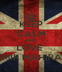 KEEP CALM AND LOVE  EMIR MAHIRA  - Personalised Poster A4 size